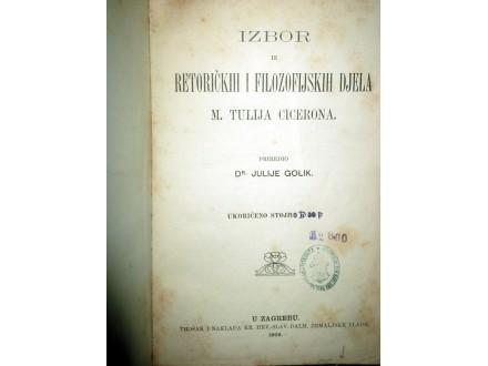 IZBOR IZ RETOR. I FILOZOF. DJELA M. T. CICERONA (1909)