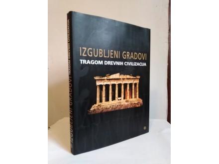 IZGUBLJENI GRADIVI-NOVO-tragom drevnih civilizacija