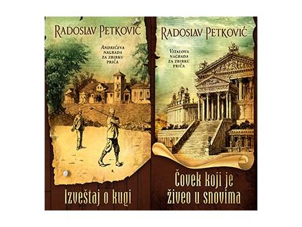 IZVEŠTAJ O KUGI / ČOVEK KOJI JE ŽIVEO U SNOVIMA - Radoslav Petković