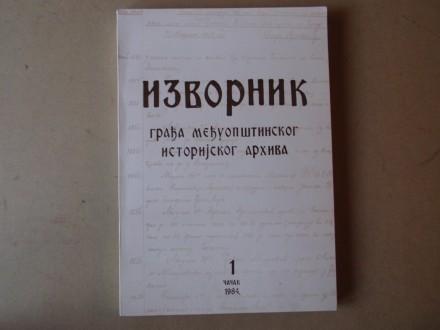 IZVORNIK - GRAĐA ISTORIJSKOG ARHIVA ČAČAK knjiga 1