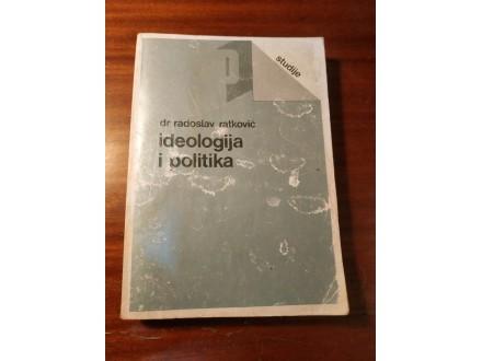 Idealogija i politika Radoslav Ratković