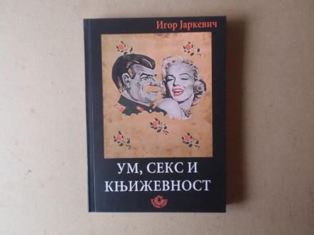 Igor Jarkevič - UM SEKS I KNJIŽEVNOST