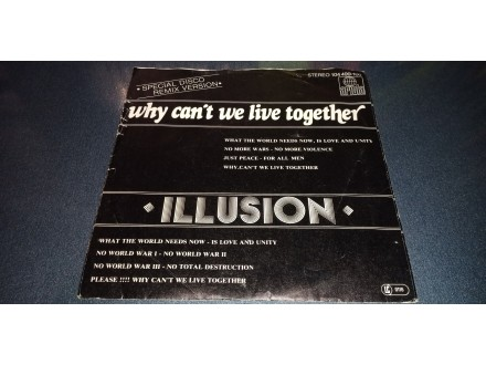 Illusiion-Why can`t we live together