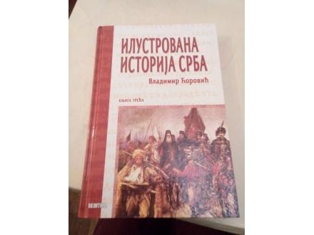 Ilustrovana istorija Srba III - Vladimir Ćorovič