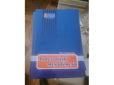 Industrijski menadžment - prof dr Vuksan Bulat