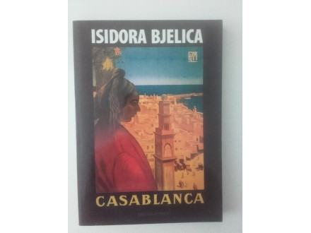 Isidora Bjelica - CASABLANCA