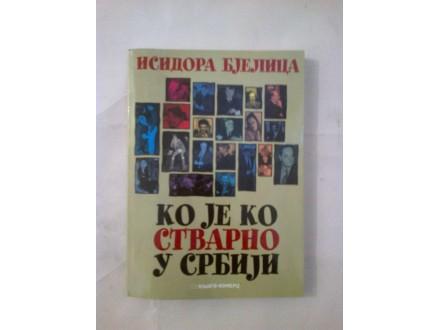 Isidora Bjelica - Ko je ko stvarno u Srbiji
