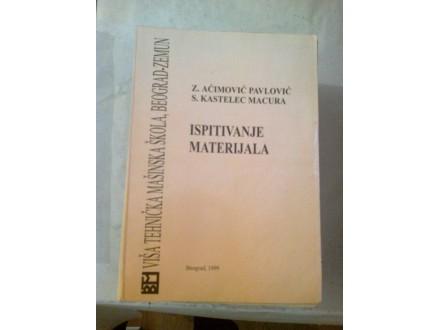 Ispitivanje materijala - Pavlović Kastelec Macura