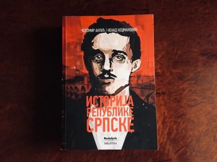Istorija Republike Srpske - Antic/Kecmanovic