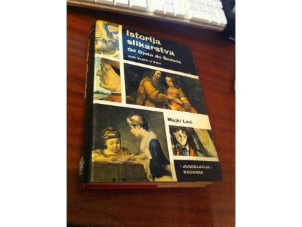 Istorija slikarstva Od Đota do Sezana Majkl Levi