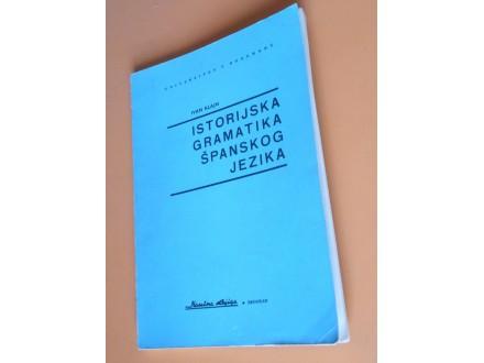 Istorijska Gramatika Španskog Jezika Ivan Klajn