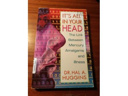 Its all in your head Mercury Amalgams illness Huggins