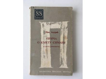 Ivo Andrić - Priča o kmetu Simanu