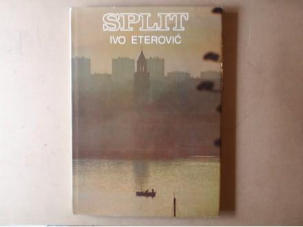 Ivo Eterović - SPLIT FOTOMONOGRAFIJA