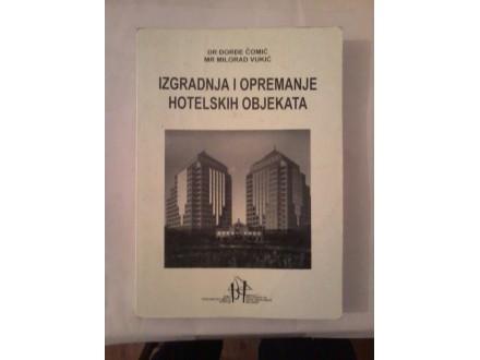 Izgradnja i opremanje hotelskih objekata - Čomić Vukić