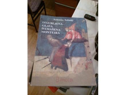 Izgubljena glava Damašena Monteira - Antonio Tabuki