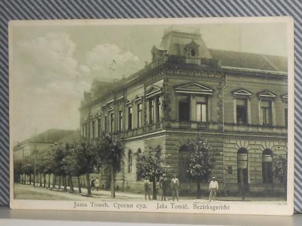 J A Š A  T O M I Ć - SRESKI  SUD 1930/40 (VI-22)