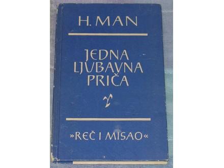 JEDNA LJUBAVNA PRIČA - H. MAN