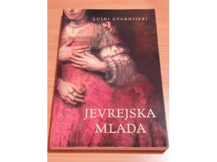 JEVREJSKA MLADA - Luiđi Gvarnijeri
