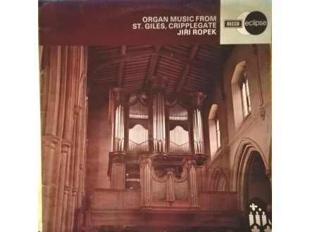 JIRI ROPEK -Organ Music From St.Giles