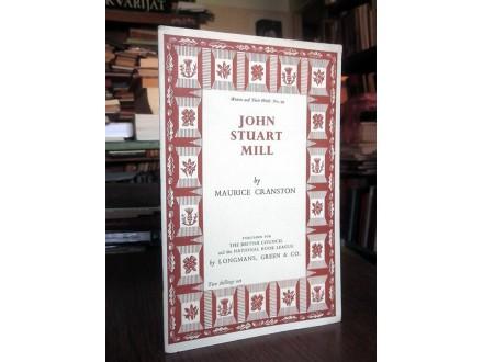 JOHN STUART MILL - Maurice Cranston (na engleskom)