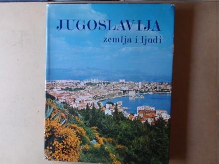 JUGOSLAVIJA ZEMLJA I LJUDI - Monografija