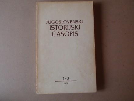 JUGOSLOVENSKI ISTORIJSKI ČASOPIS 1 - 2 za 1974