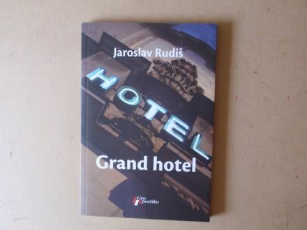 Jaroslav Rudiš - GRAND HOTEL