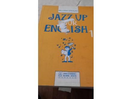Jazz up your english 1 - Milijana Grkajac