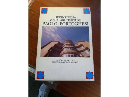Jedinstvena vizija arhitekture Paolo Portoghesi