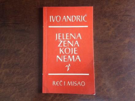 Jelena Zena Koje Nema - Ivo Andric