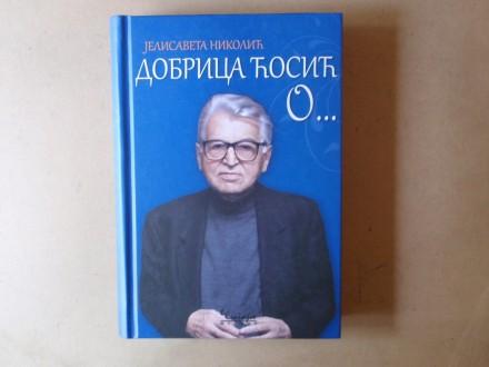 Jelisaveta Nikolić - DOBRICA ĆOSIĆ O...