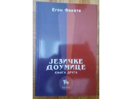 Jezičke doumice  II  Egon Fekete