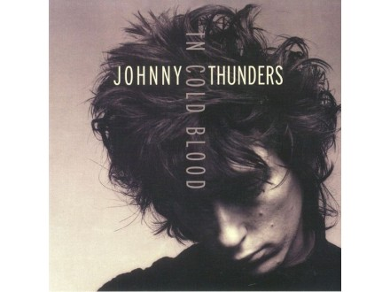 Johnny Thunders – In Cold Blood
