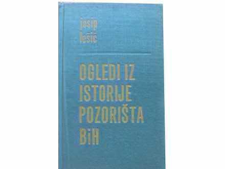 Josip Lešić: Ogledi iz istorije pozorišta BiH