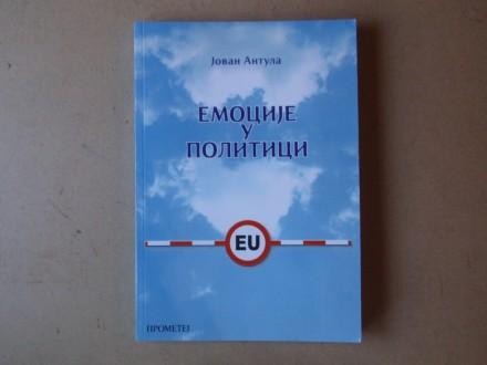 Jovan Antula - EMOCIJE U POLITICI