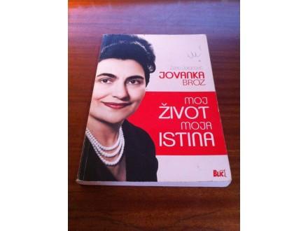 Jovanka Broz Moj život moja istina Žarko Jokanović