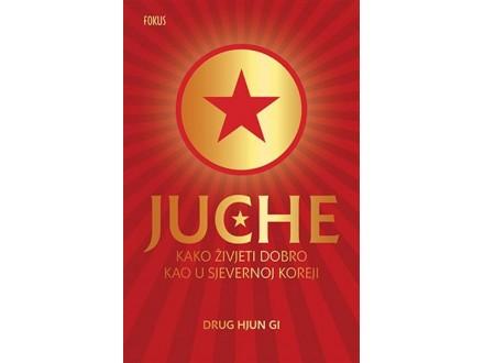 Juche: Kako živjeti dobro kao u Sjevernoj Koreji - Oli Grant