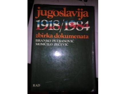 Jugoslavija 1918/1984 zbirka dokumenata - Petranović