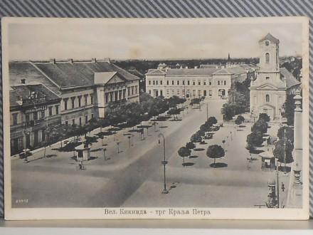 K I K I N D A - TRG  KRALJA PETRA 1920/30   (VI-47)