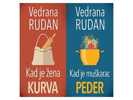 KAD JE ŽENA KURVA / KAD JE MUŠKARAC PEDER - Vedrana Rudan