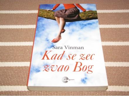KADA SE ZEC ZVAO BOG - Sara Vinman