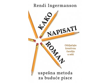 KAKO NAPISATI ROMAN - Rendi Ingermanson