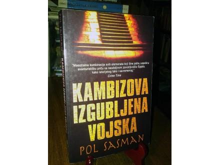KAMBIZOVA IZGUBLJENA VOJSKA - Pol Sasman