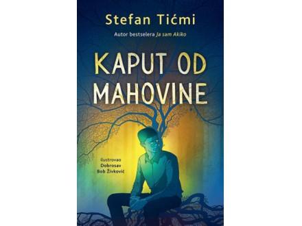 KAPUT OD MAHOVINE - Stefan Tićmi
