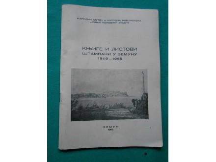 KNJIGE I LISTOVI ŠTAMPANI U ZEMUNU 1849-1965.g