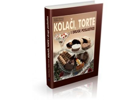 KOLAČI, TORTE I DRUGE POSLASTICE