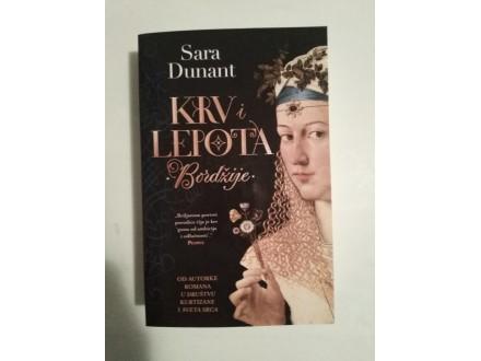 KRV I LEPOTA – Bordžije - Sara Dunant