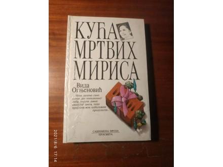 KUĆA MRTVIH MIRISA - Vida Ognjenović