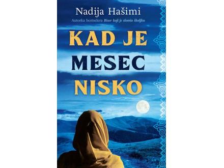 Kad je mesec nisko - Nadija Hašimi